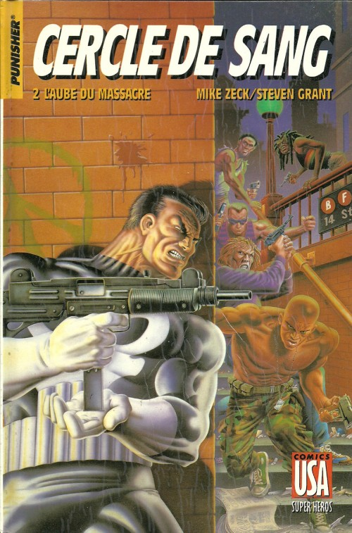 Couverture de Super Héros (Collection Comics USA) -17- Punisher : Cercle de sang 2/3 - L'aube du massacre
