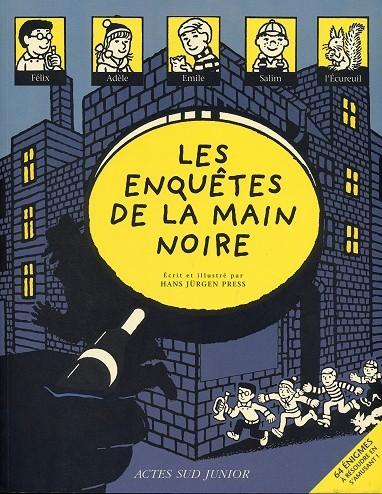 Source du lien : https://www.bedetheque.com/BD-60-enigmes-Tome-1-Les-Enquetes-de-la-Main-noire-127887.html