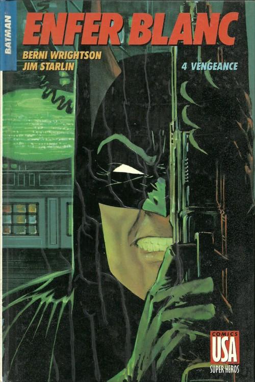 Couverture de Super Héros (Collection Comics USA) -18- Batman : Enfer blanc 4/4 - Vengeance