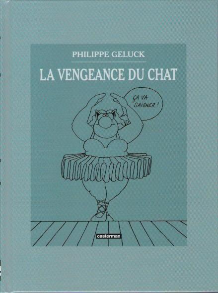 Couverture de Le chat -03-04- La Vengeance du Chat / Le Quatrième du Chat
