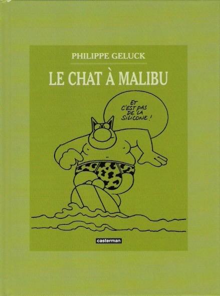 Couverture de Le chat -07-08- Le Chat à Malibu / Le Retour 1999,9999