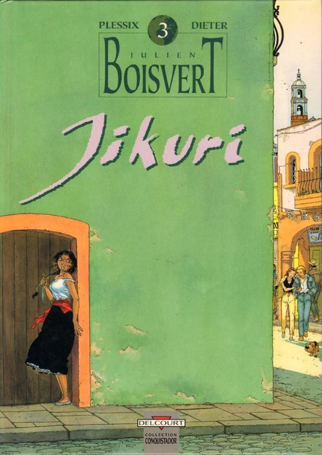 Couverture de Julien Boisvert -3- Jikuri