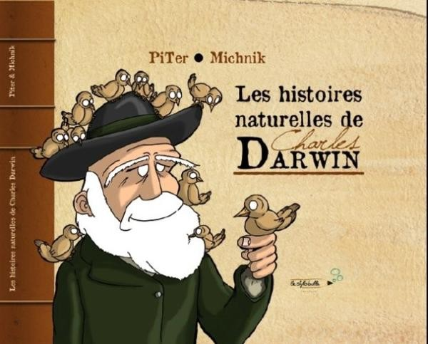Les histoires naturelles de Charles Darwin