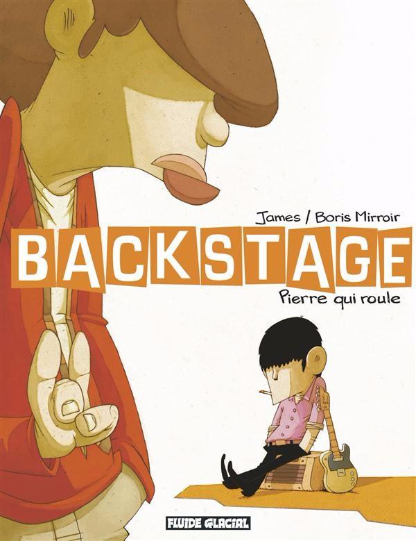 Couverture de Backstage -1- Pierre qui roule