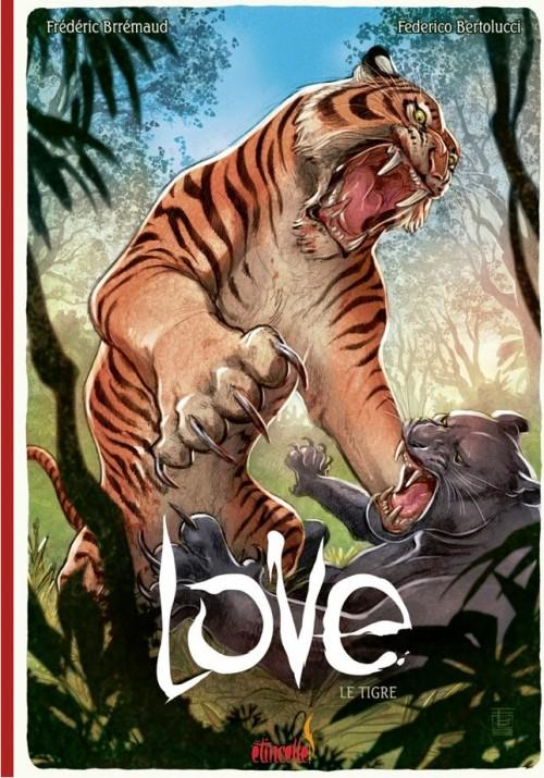 Couverture de Love (Bertolucci) -1- Le tigre