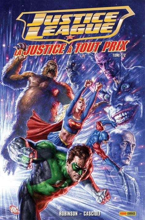 Couverture de DC Heroes : Justice League -1- La justice à tout prix - Tome 1/2