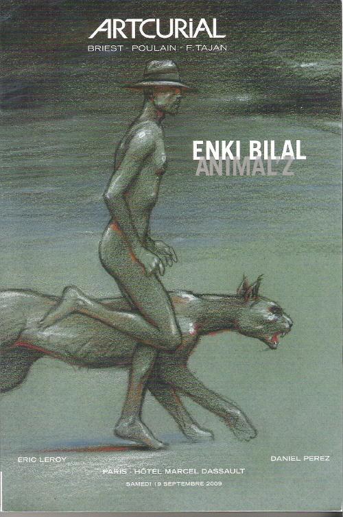 Couverture de (Catalogues) Ventes aux enchères - Artcurial - Artcurial - Enki Bilal Animal'z - samedi 19 septembre 2009 - Paris hôtel Dassault