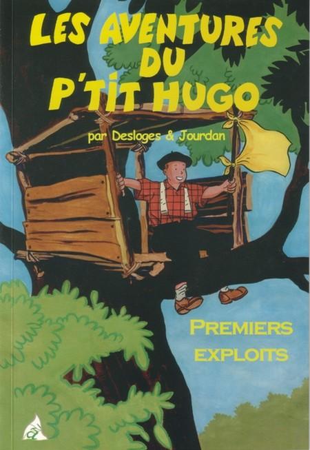 Couverture de Les aventures du p'tit Hugo -1- Premiers exploits