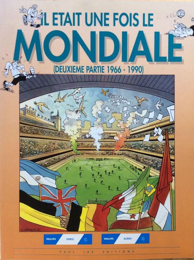 Couverture de Il était une fois le Mondiale -2- Deuxième partie 1966-1990