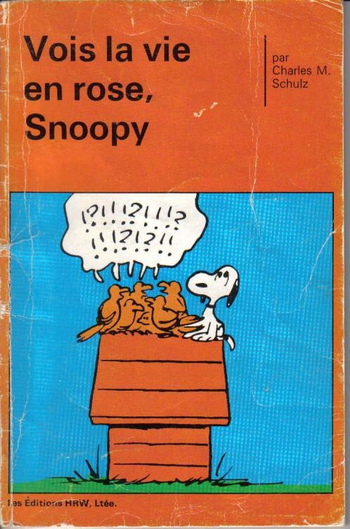 Couverture de Peanuts -8- (HRW) -3- Vois la vie en rose, Snoopy