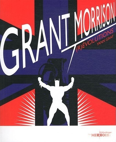 Couverture de (DOC) La Bibliothèque des miroirs - BD -6- Grant Morrison - (R)évolutions