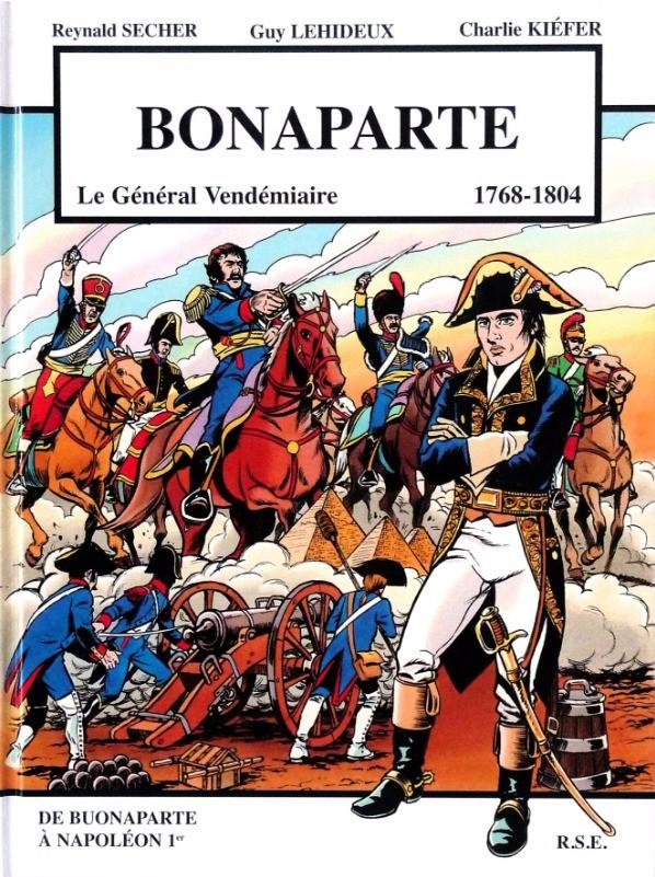 Couverture de Bonaparte -1- Le Général Vendémiaire - 1768-1804