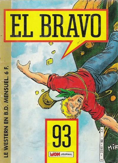 Couverture de El Bravo (Mon Journal) -93- Une brochette de canailles