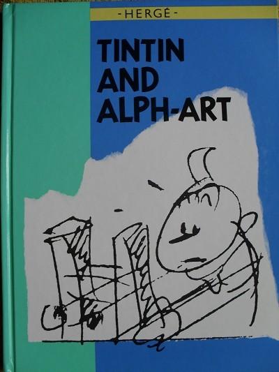 Couverture de Tintin (The Adventures of) -24- Tintin and Alph-art