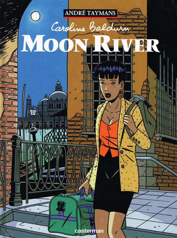 Couverture de Caroline Baldwin -1- Moon River