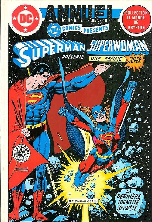 Couverture de Superman - Collection le Monde de Krypton -6- Superman présente superwoman, une femme formidable