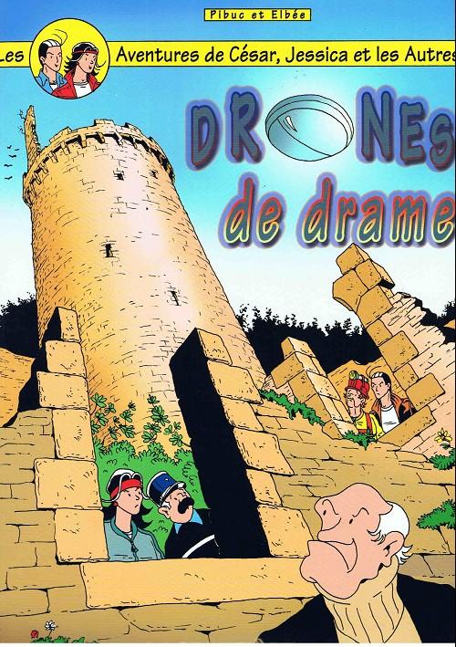 Couverture de César, Jessica et les autres (Les aventures de) -11- Drones de drame