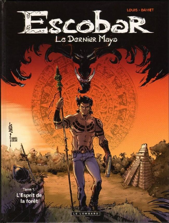 Escobar le dernier Maya Tome 01 PDF