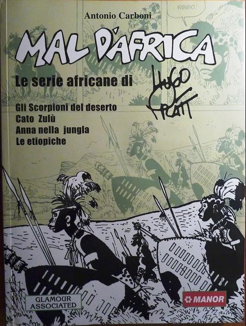 Couverture de (AUT) Pratt, Hugo (en italien) - Mal d'Africa - Le serie africane di Hugo Pratt