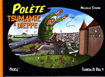 Couverture de Tranches de ville -9- Polète Tsumamie à Dieppe