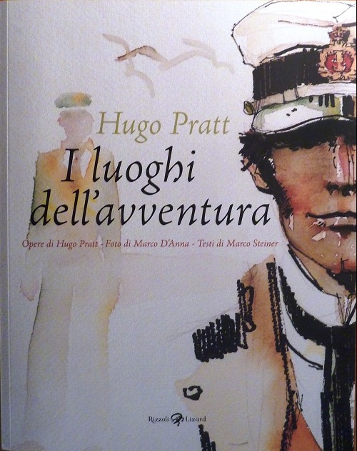 Couverture de (AUT) Pratt, Hugo (en italien) -Cat- Hugo Pratt - I luoghi dell'aventura