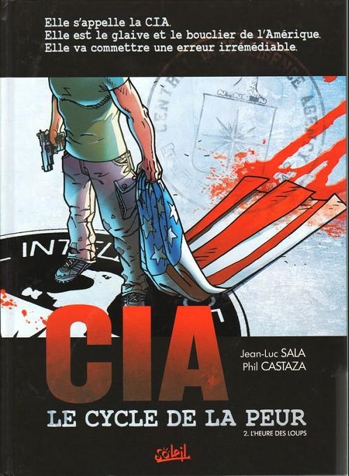 CIA Le Cycle De La Peur - BD - L'integrale
