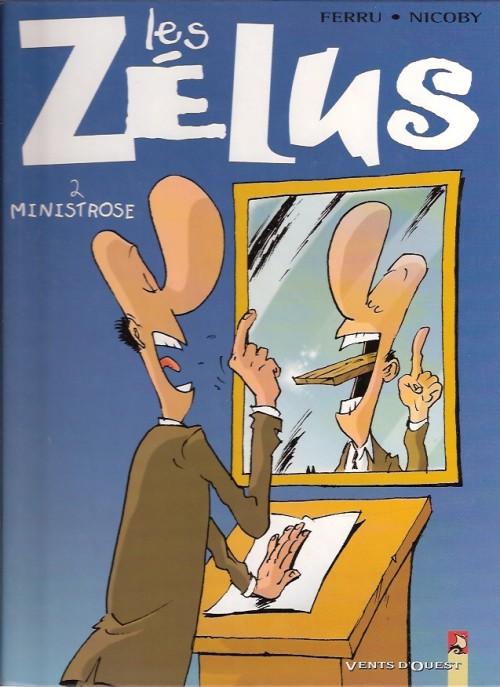 Couverture de Les zélus -2- ministrose