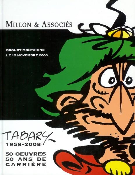 Couverture de (Catalogues) Ventes aux enchères - Millon - Millon & Associés - Tabary 1958-2008 - 15 novembre 2008 - Paris Drouot Montaigne