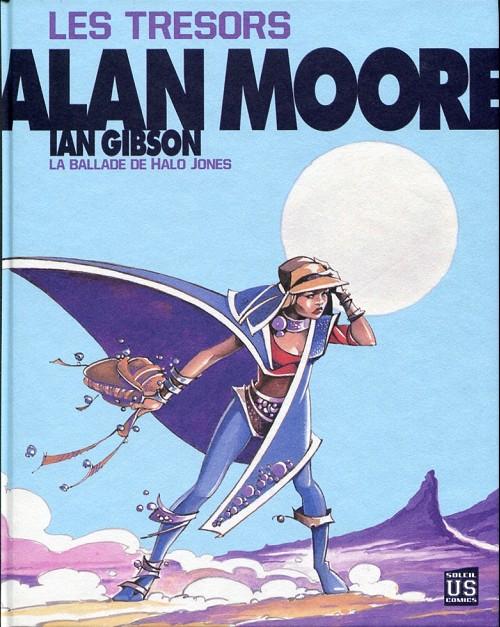 Couverture de Alan Moore -3- Les trésors - La Ballade de Halo Jones