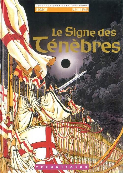Couverture de Chroniques de la Lune Noire -1- Le Signe des Ténèbres