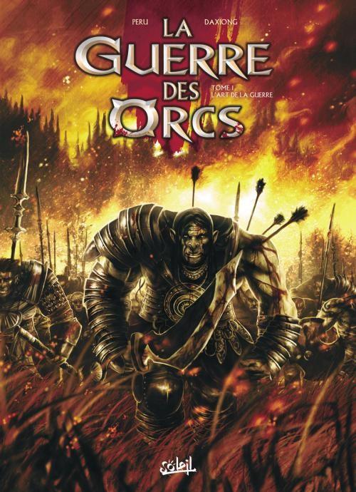 La guerre des Orcs - tome 1 : L'art de la guerre