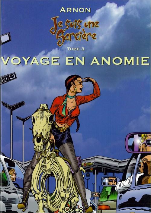 Couverture de Je suis une sorcière -3- Voyage en Anomie