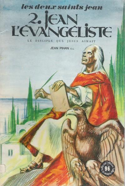 Couverture de Belles histoires et belles vies -96- Jean l'évangéliste, le disciple que Jésus aimait (Les deux saints Jean, 2)
