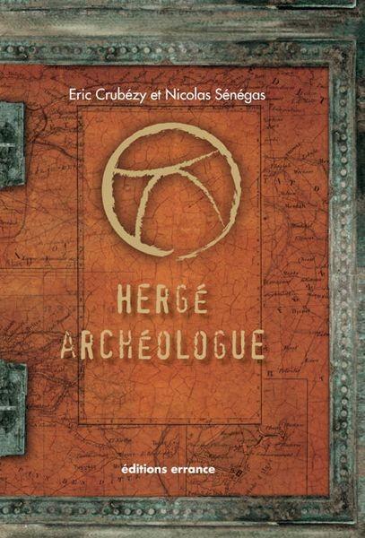 Couverture de (AUT) Hergé -192- Hergé archéologue