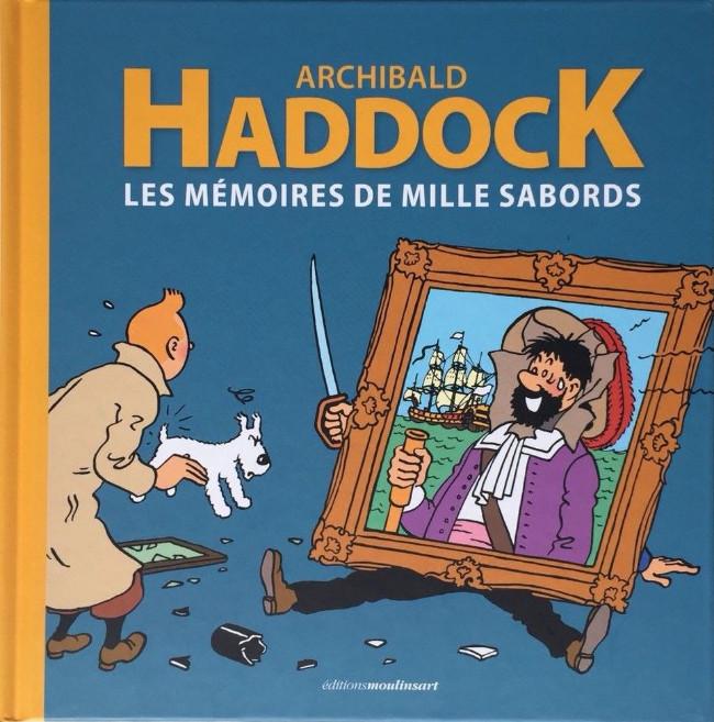 Couverture de Tintin - Divers - Archibald Haddock - Les mémoires de mille sabords