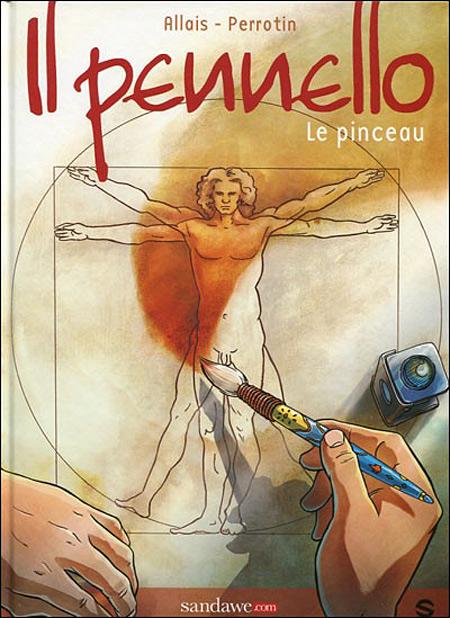 Couverture de Pennello (Il) - Le pinceau - Il Pennello - Le pinceau