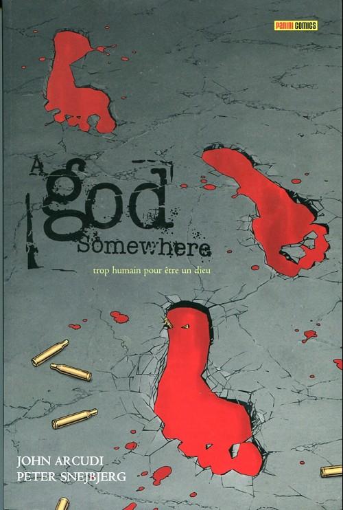 Couverture de A God Somewhere - trop humain pour être un dieu