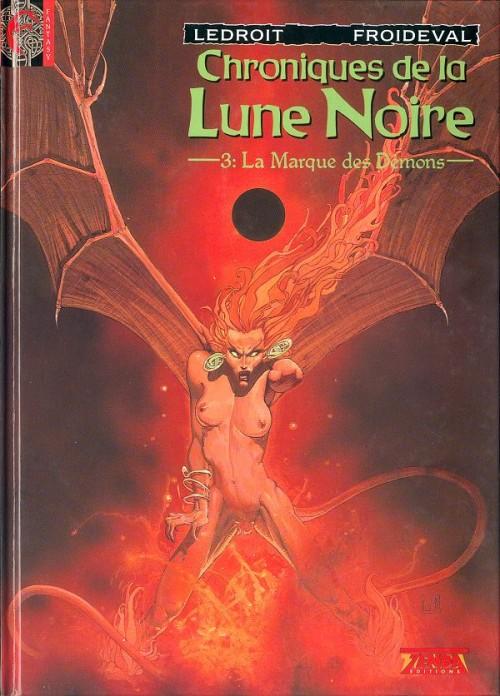 Couverture de Chroniques de la Lune Noire -3- La Marque des Démons