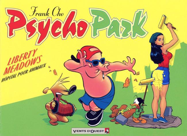 Couverture de Psycho Park -1- Liberty Meadows, hôpital pour animaux