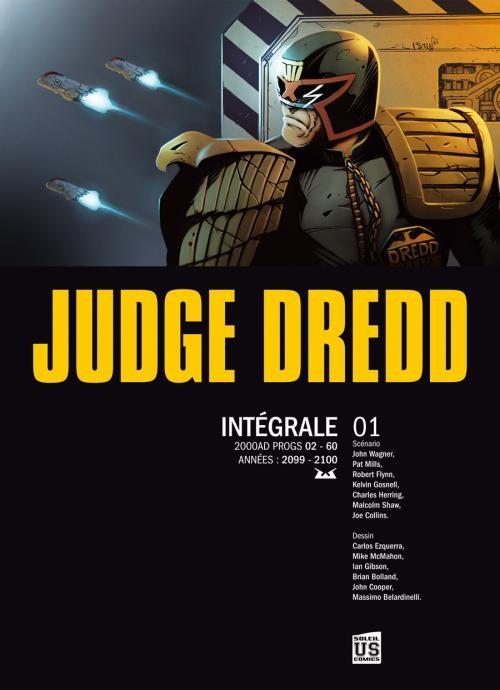 Couverture de Judge Dredd (Soleil) -INT1- Intégrale 01