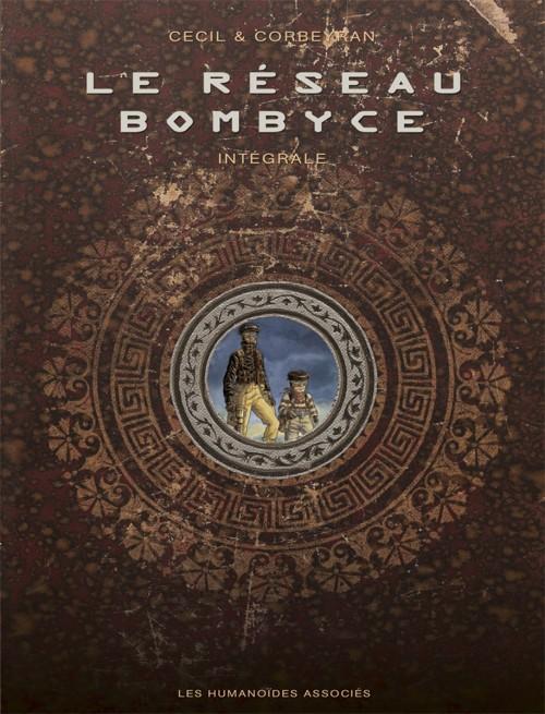 Couverture de Le réseau Bombyce -INT- Intégrale