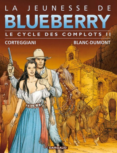 Couverture de Blueberry (La Jeunesse de) -INT2- Le cycle des complots II