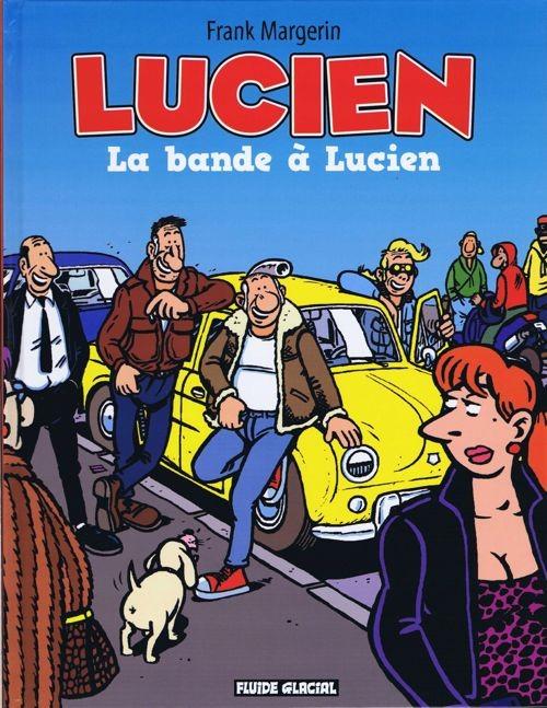 Couverture de Lucien (et cie) -11- La bande à Lucien