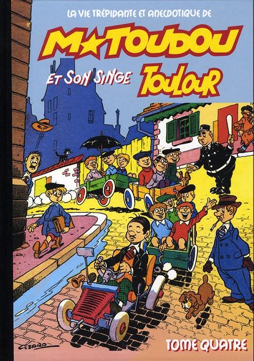 Couverture de M. Toudou et son singe Toulour -4- Tome quatre