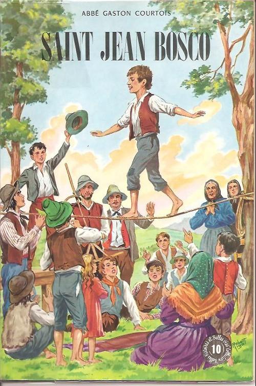 Couverture de Belles histoires et belles vies -10a- Saint Jean Bosco