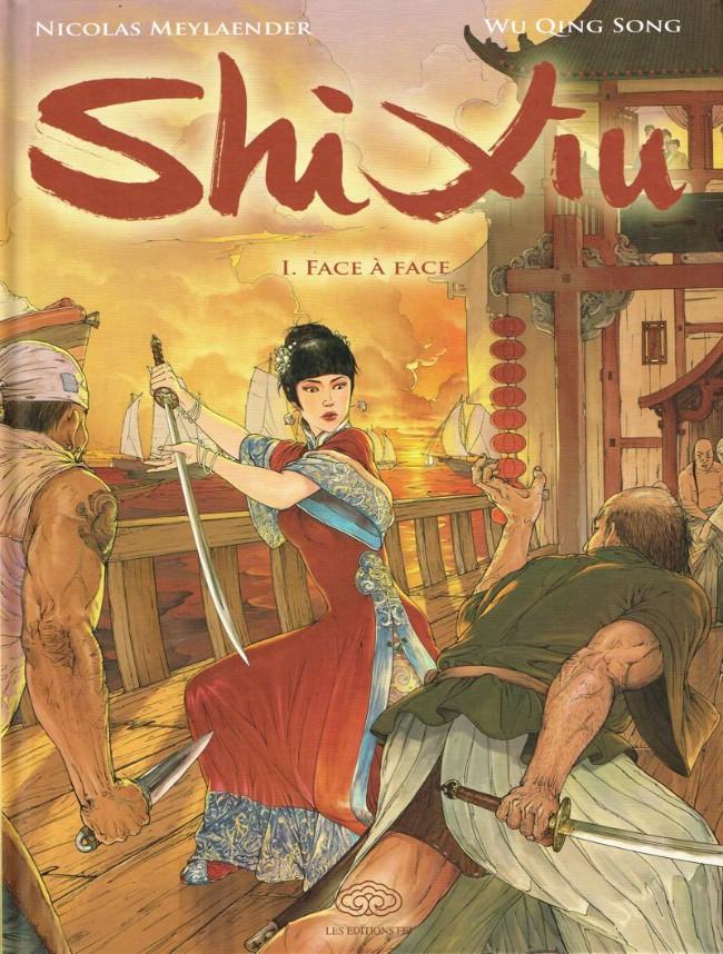 Couverture de Shi Xiu Reine des pirates -1- Face à face