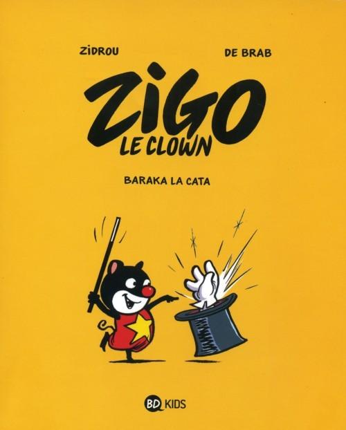 Couverture de Zigo le clown -1- Baraka la cata
