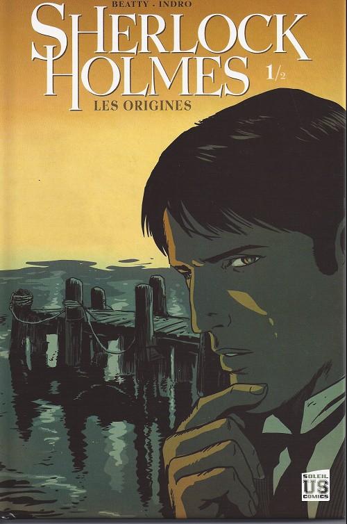 Couverture de Sherlock Holmes (Beatty/Indro) -1- Les origines 1/2