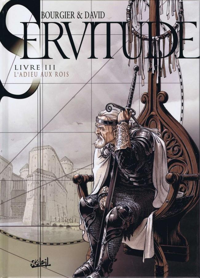 Couverture de Servitude -3- Livre III - L'Adieu aux Rois