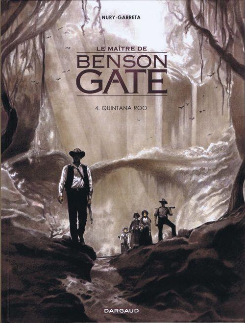 Couverture de Le maître de Benson Gate -4- Quintana Roo